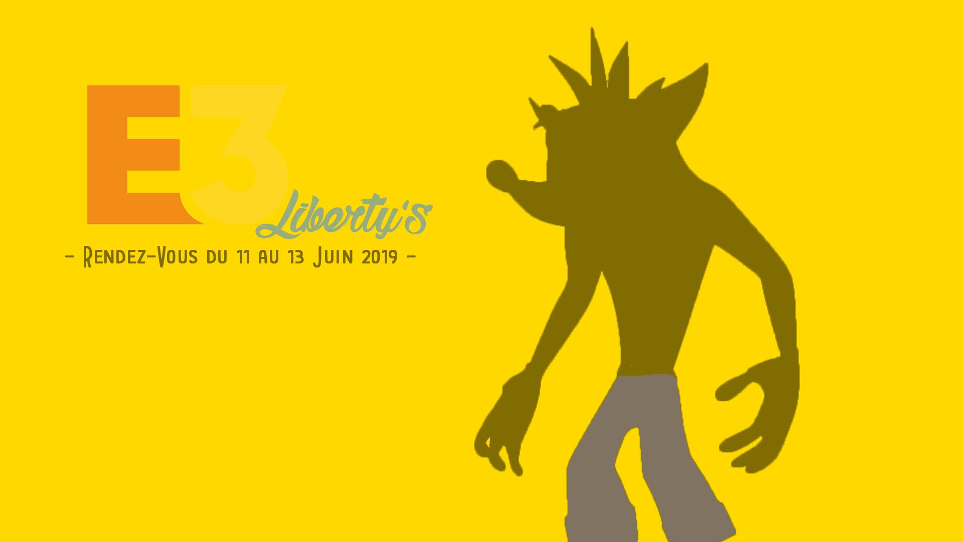 E3 2019 Liberty'S