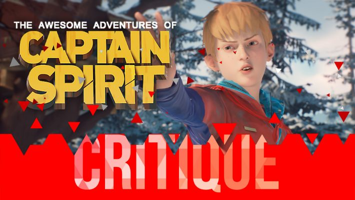 Critique The Awesome Adventures of Captain Spirit