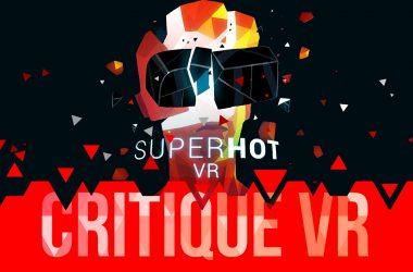 Critique Super Hot VR