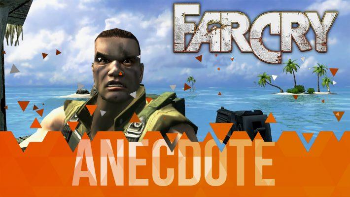 Anecdote du Jeu Vidéo Origine FarCry