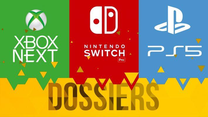 Dossier PlayStation 5 (PS5) Xbox Next (Xbox Scarlet) Nintendo Switch Pro