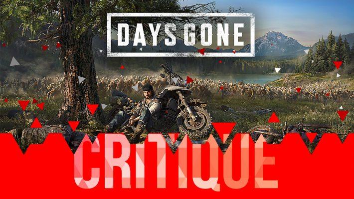 Critique Days Gone